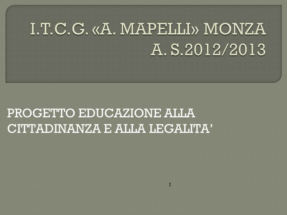 I.T.C.G. «A. MAPELLI» MONZA A. S.2012/2013