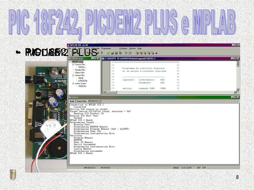 PIC 18F242, PICDEM2 PLUS e MPLAB