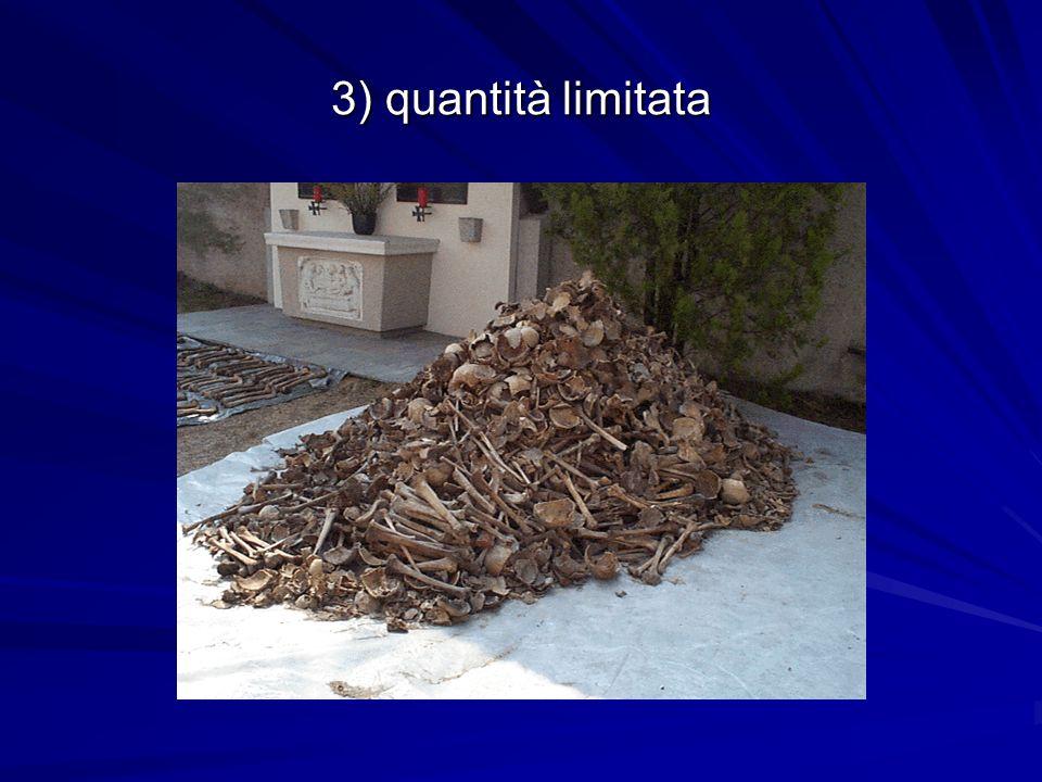 3) quantità limitata