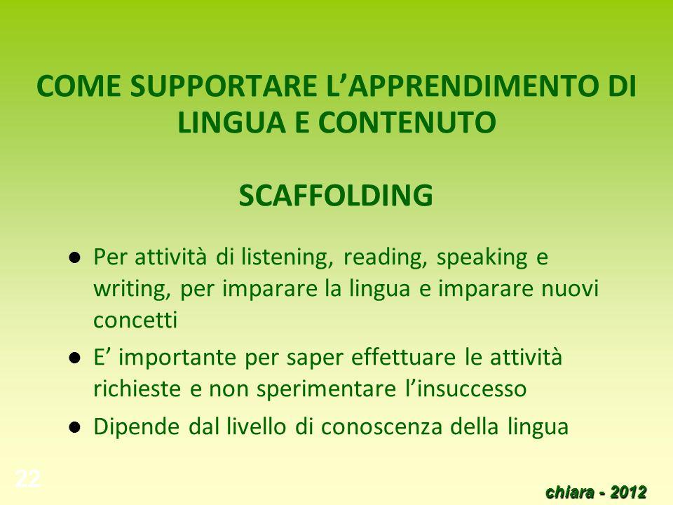 COME SUPPORTARE L'APPRENDIMENTO DI LINGUA E CONTENUTO SCAFFOLDING