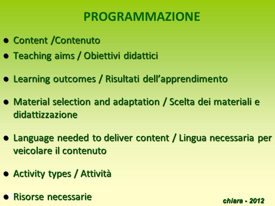 PROGRAMMAZIONE Content /Contenuto Teaching aims / Obiettivi didattici