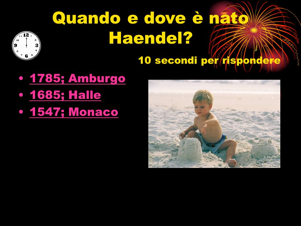 Quando e dove è nato Haendel 10 secondi per rispondere