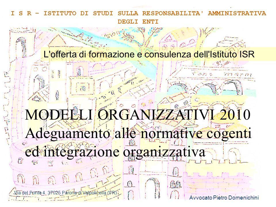 MODELLI ORGANIZZATIVI 2010 Adeguamento alle normative cogenti