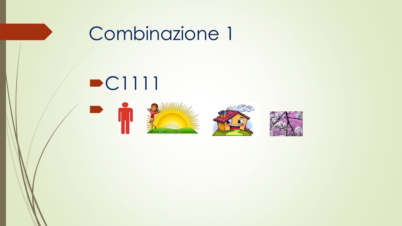 Combinazione 1 C1111