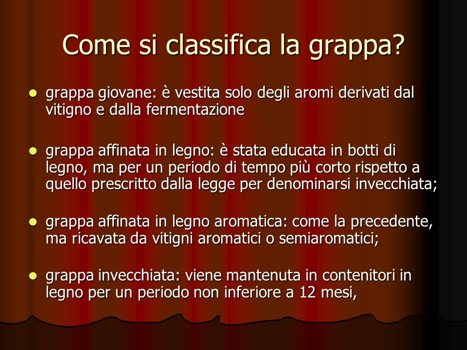 Come si classifica la grappa
