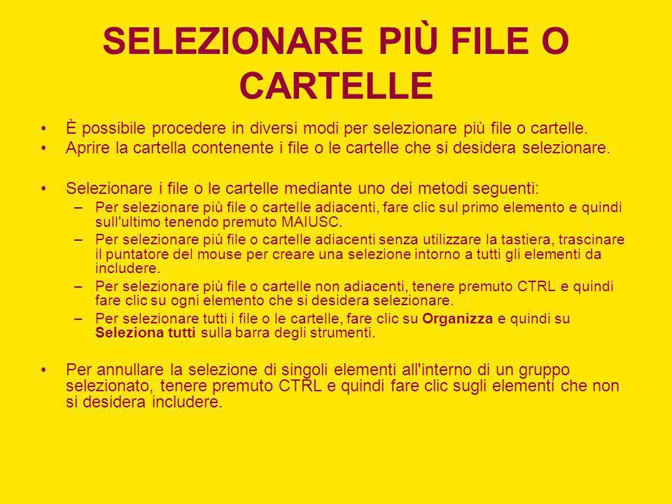 SELEZIONARE PIÙ FILE O CARTELLE