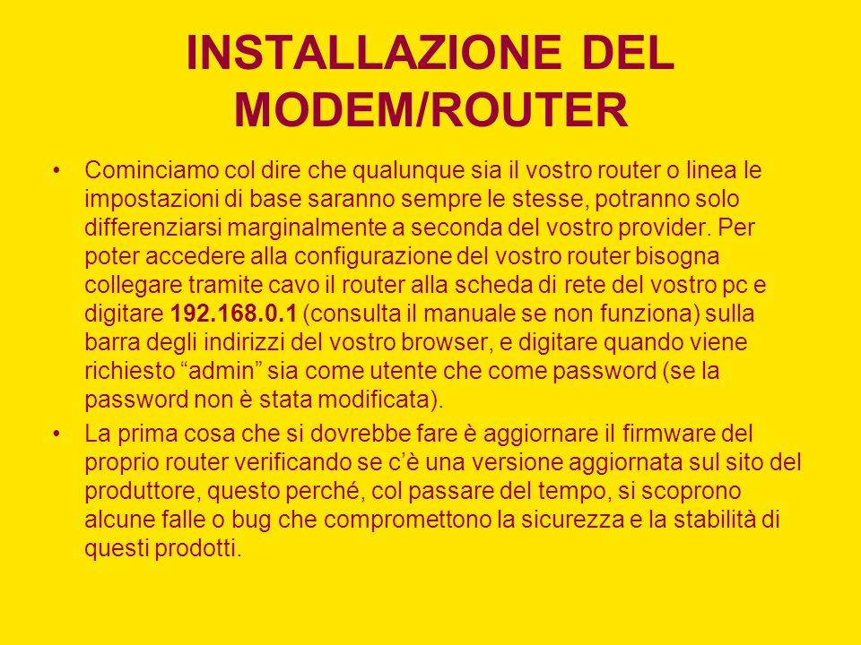 INSTALLAZIONE DEL MODEM/ROUTER