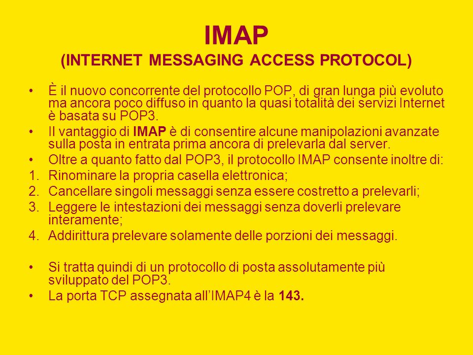 IMAP (INTERNET MESSAGING ACCESS PROTOCOL)