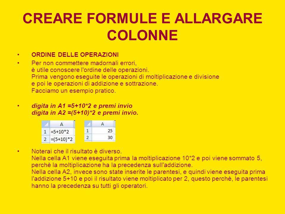 CREARE FORMULE E ALLARGARE COLONNE