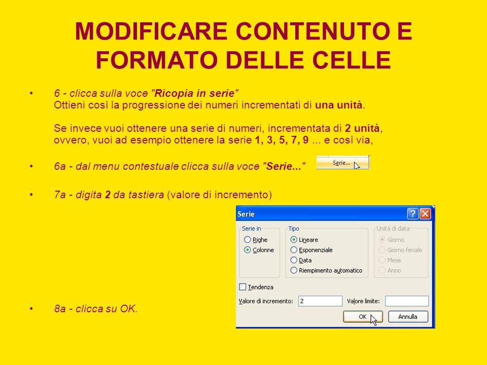 MODIFICARE CONTENUTO E FORMATO DELLE CELLE