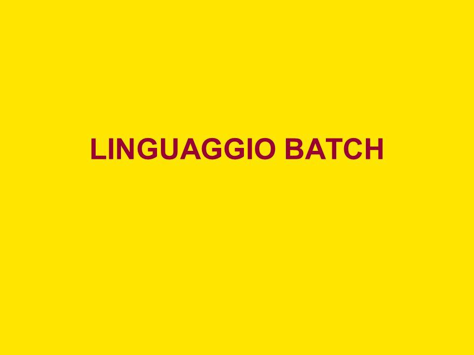 LINGUAGGIO BATCH