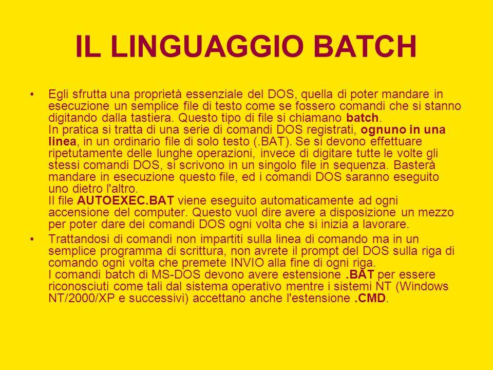 IL LINGUAGGIO BATCH