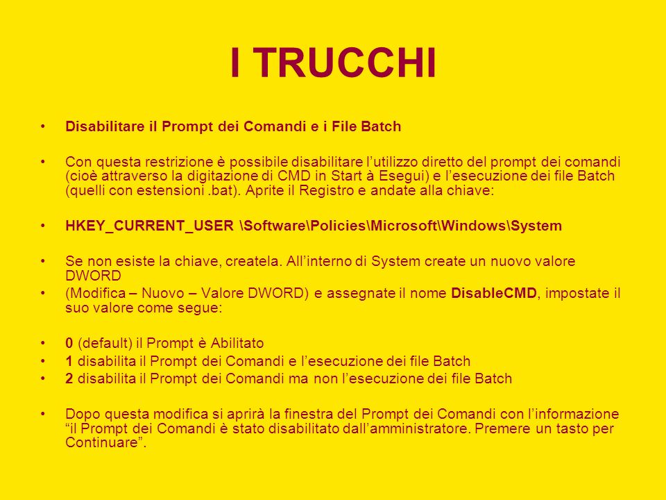 I TRUCCHI Disabilitare il Prompt dei Comandi e i File Batch