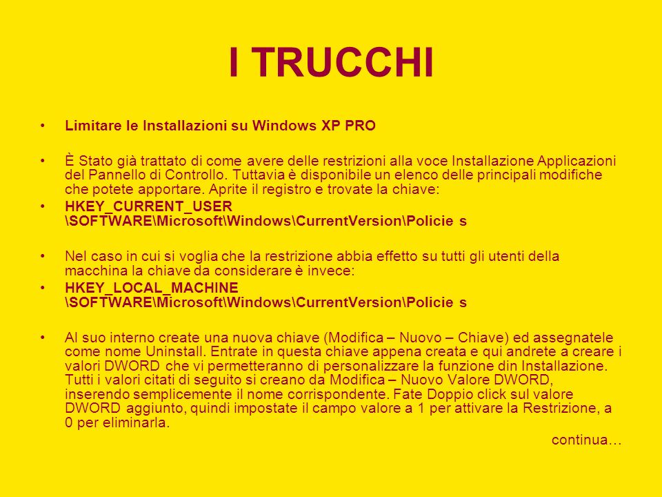 I TRUCCHI Limitare le Installazioni su Windows XP PRO
