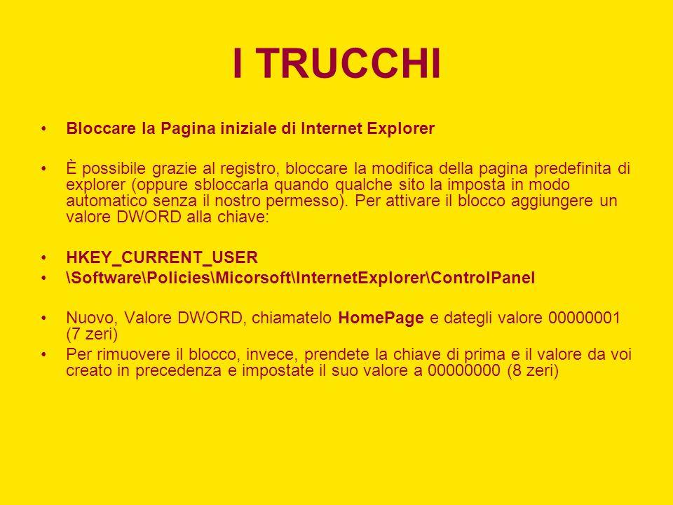 I TRUCCHI Bloccare la Pagina iniziale di Internet Explorer