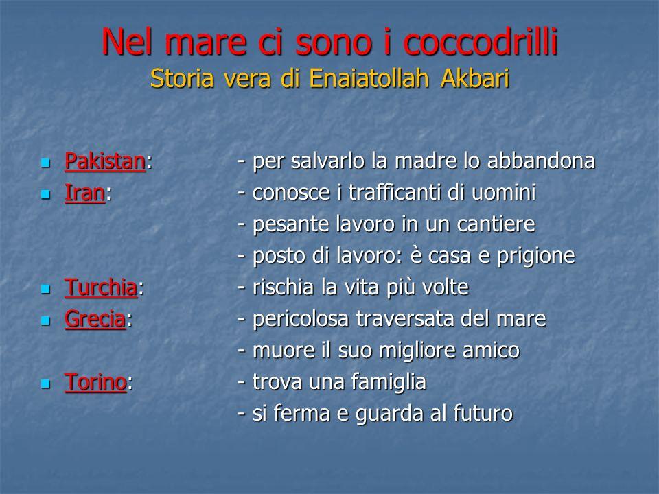 Nel mare ci sono i coccodrilli Storia vera di Enaiatollah Akbari