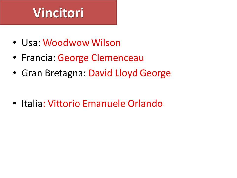 Vincitori Usa: Woodwow Wilson Francia: George Clemenceau