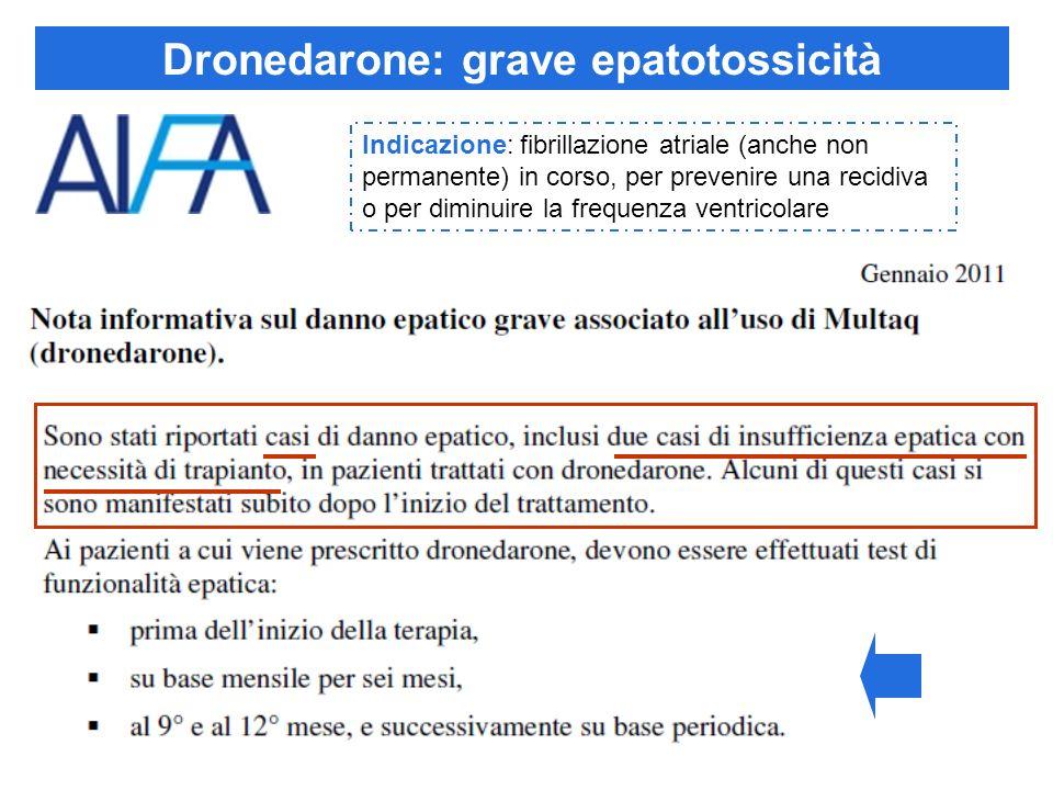 Dronedarone: grave epatotossicità
