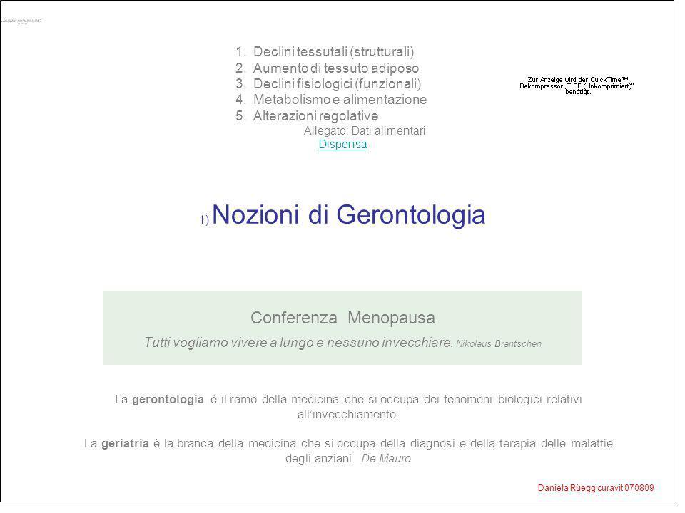 1) Nozioni di Gerontologia