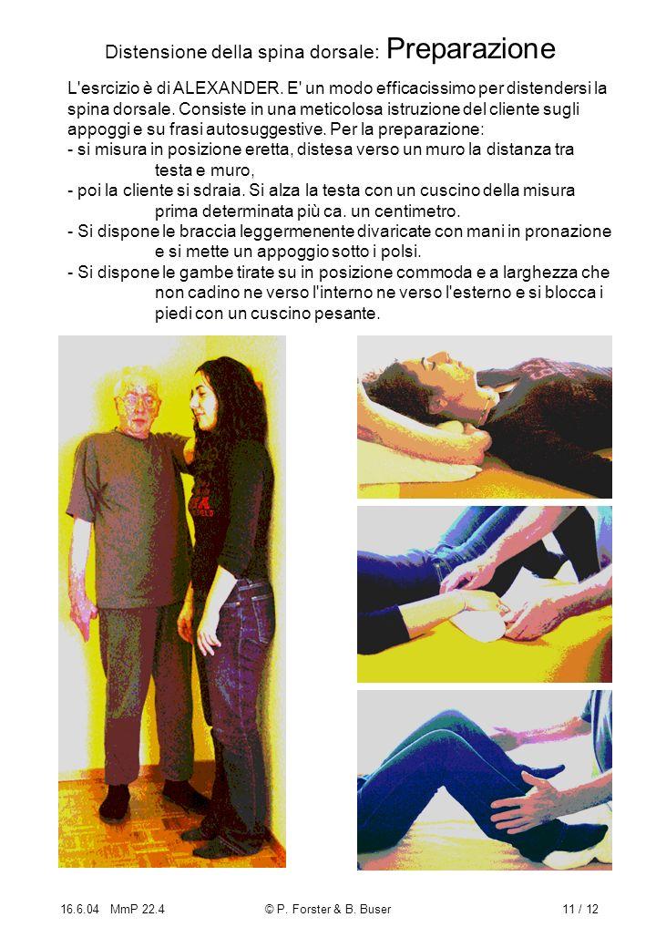 Distensione della spina dorsale: Preparazione