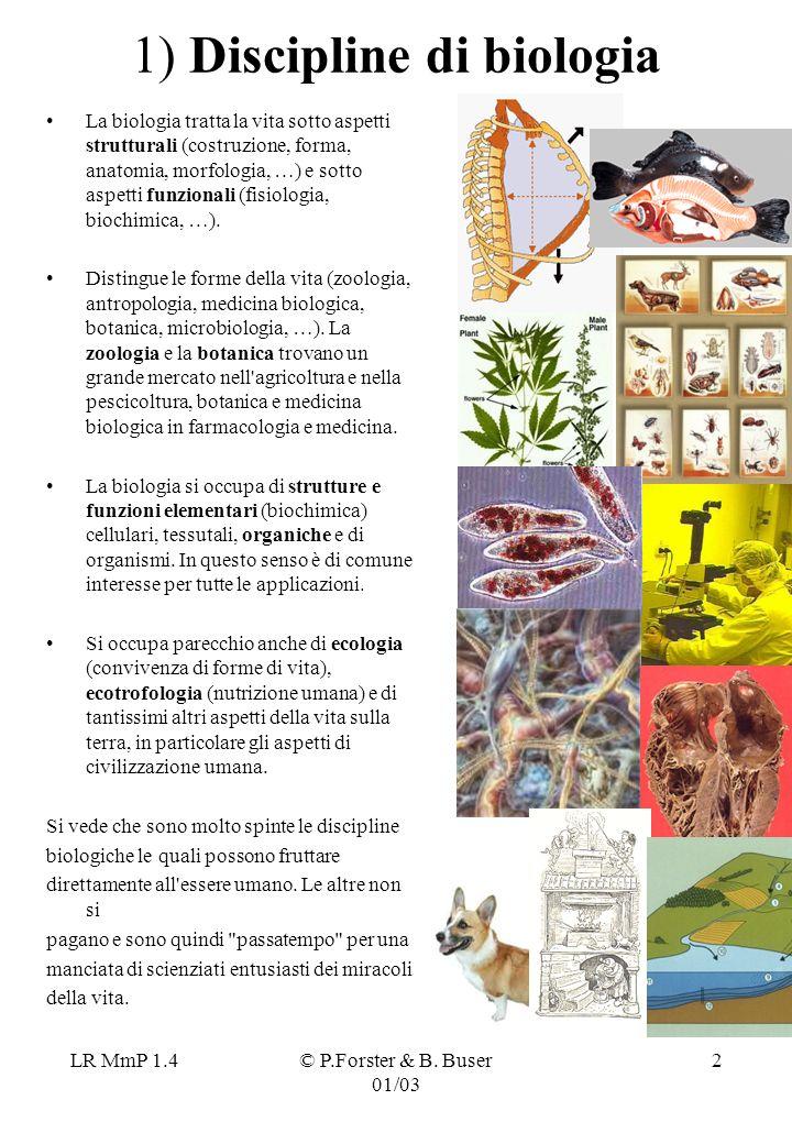 1) Discipline di biologia