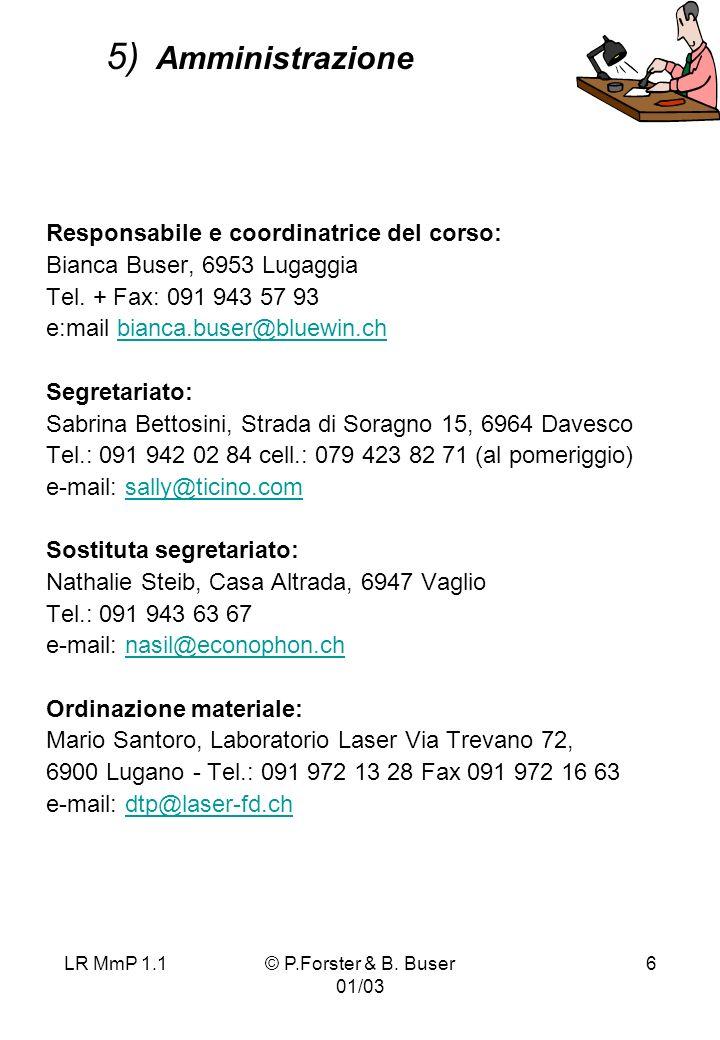5) Amministrazione Responsabile e coordinatrice del corso: