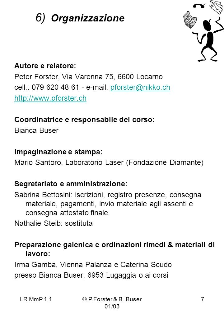 6) Organizzazione Autore e relatore: