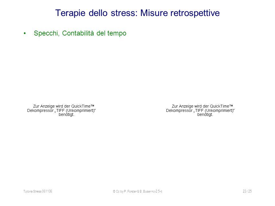 Terapie dello stress: Misure retrospettive