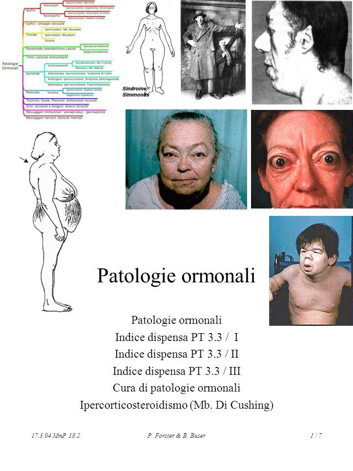 Patologie ormonali Patologie ormonali Indice dispensa PT 3.3 / I