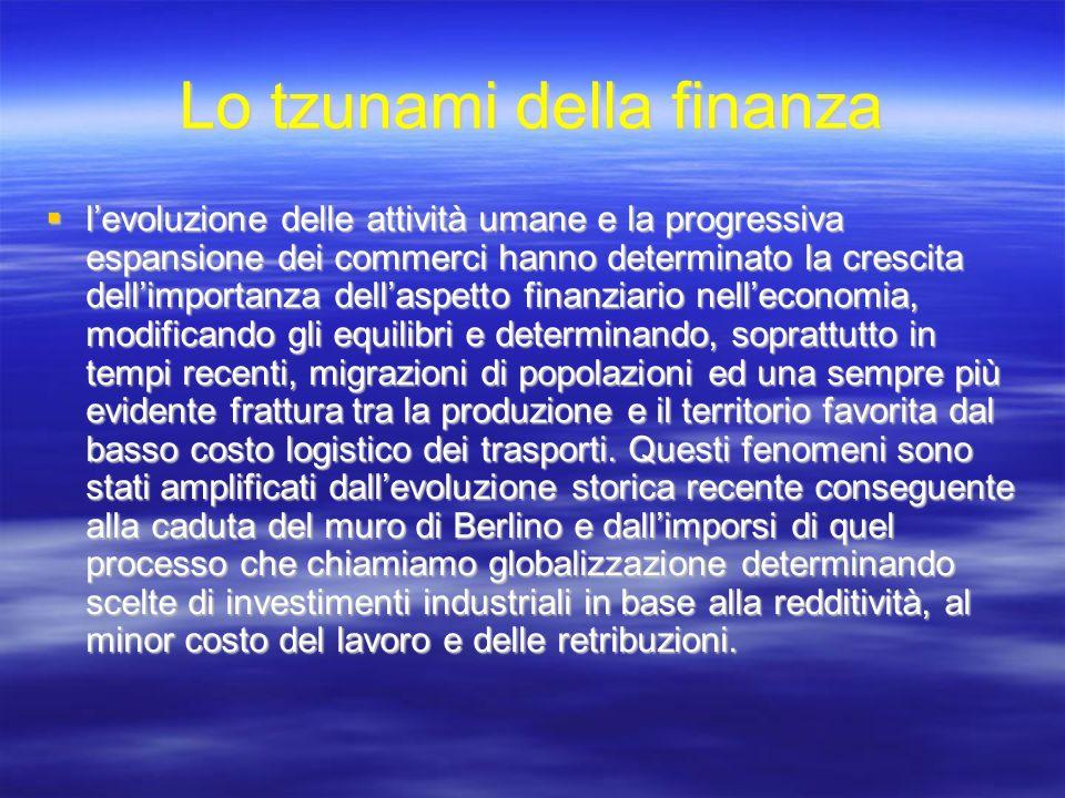 Lo tzunami della finanza