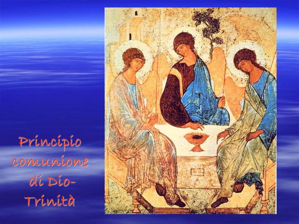 Principio comunione di Dio-Trinità
