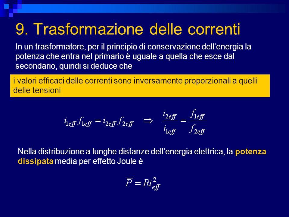 9. Trasformazione delle correnti