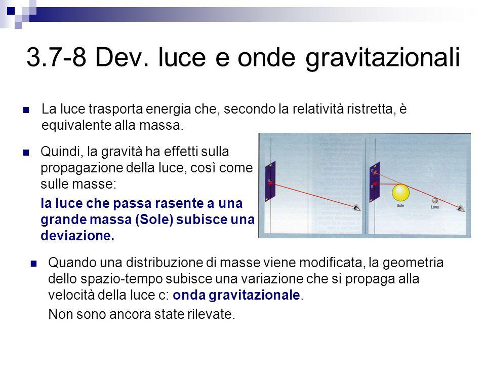 3.7-8 Dev. luce e onde gravitazionali