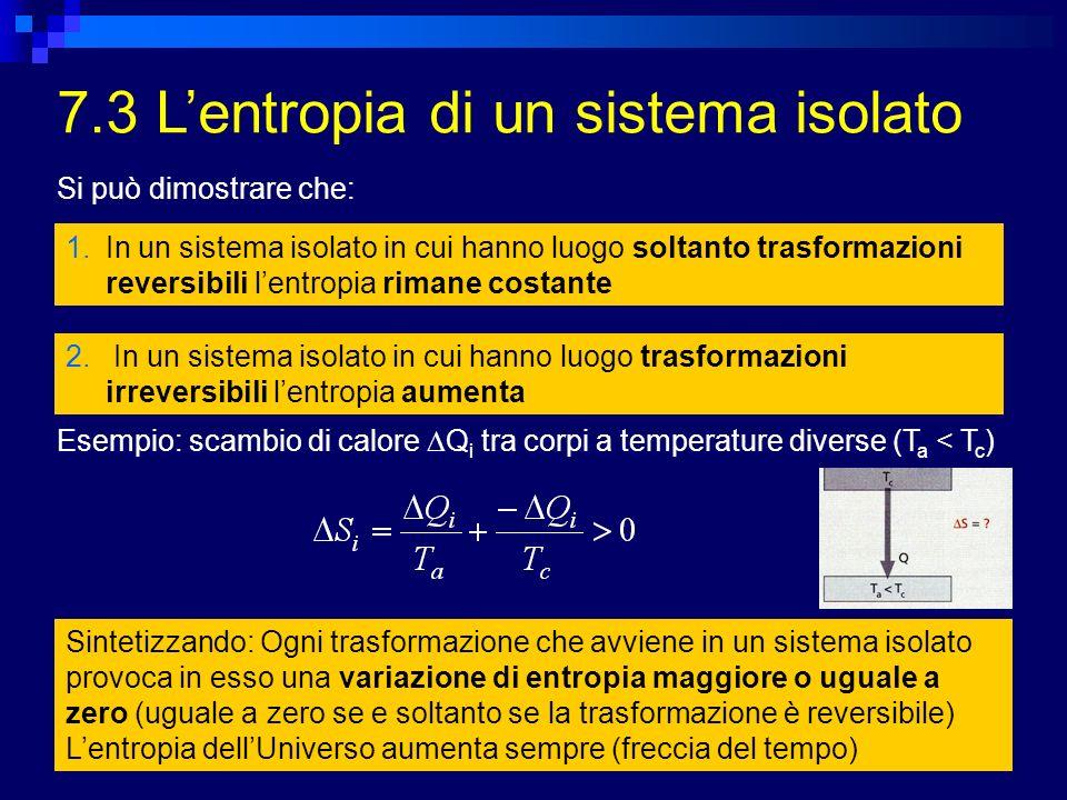 7.3 L'entropia di un sistema isolato