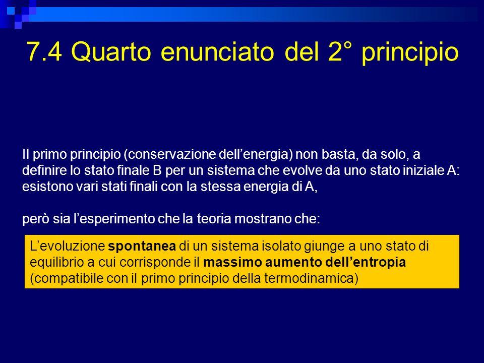 7.4 Quarto enunciato del 2° principio
