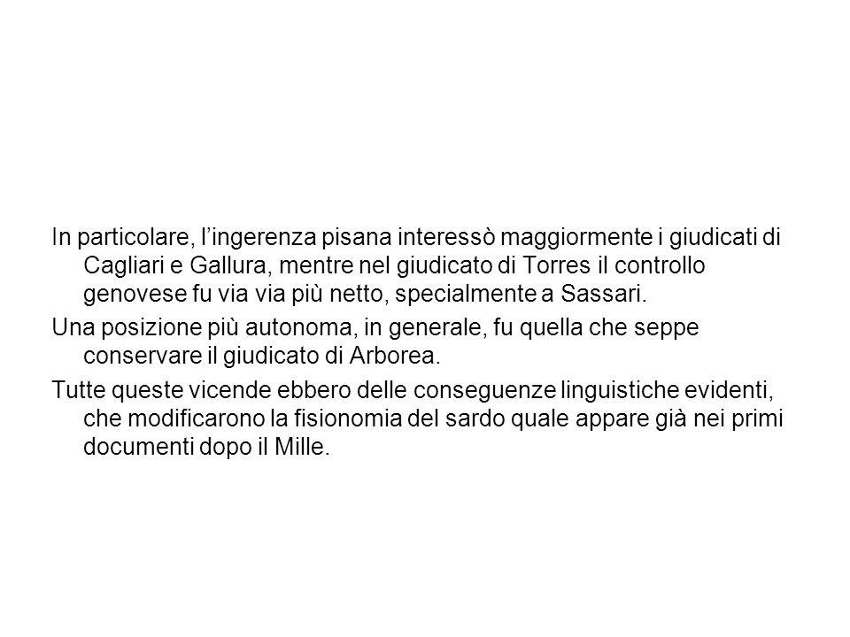 In particolare, l'ingerenza pisana interessò maggiormente i giudicati di Cagliari e Gallura, mentre nel giudicato di Torres il controllo genovese fu via via più netto, specialmente a Sassari.