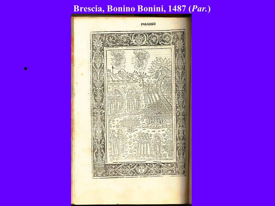 Brescia, Bonino Bonini, 1487 (Par.)