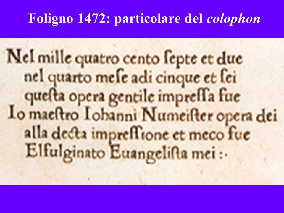 Foligno 1472: particolare del colophon