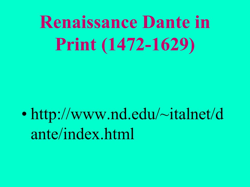 Renaissance Dante in Print (1472-1629)