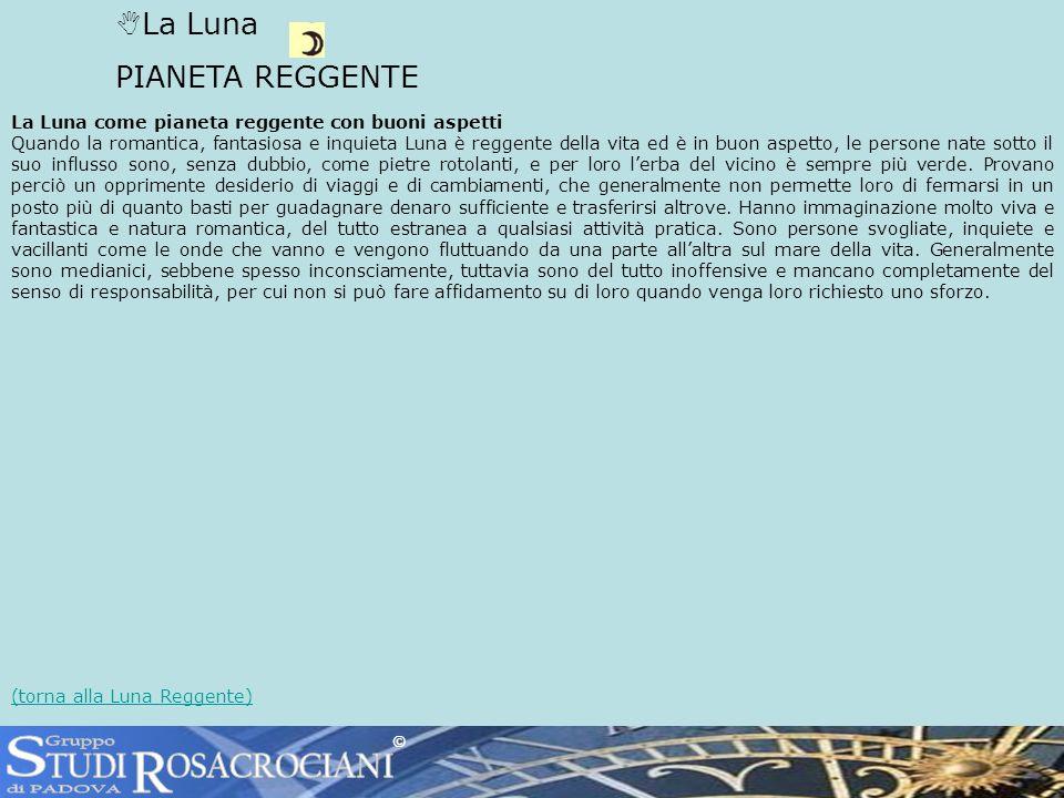 S R TUDI OSACROCIANI La Luna PIANETA REGGENTE Gruppo di PADOVA
