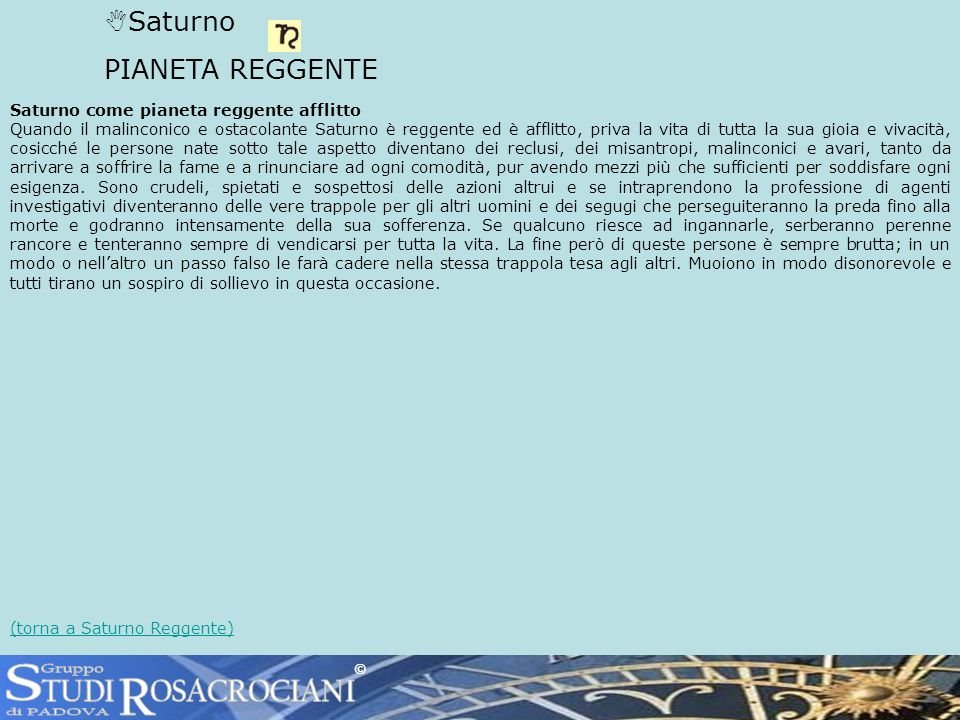 S R TUDI OSACROCIANI Saturno PIANETA REGGENTE Gruppo di PADOVA