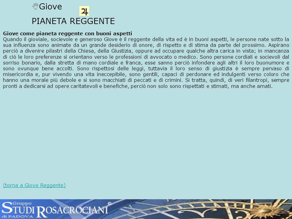 S R TUDI OSACROCIANI Giove PIANETA REGGENTE Gruppo di PADOVA