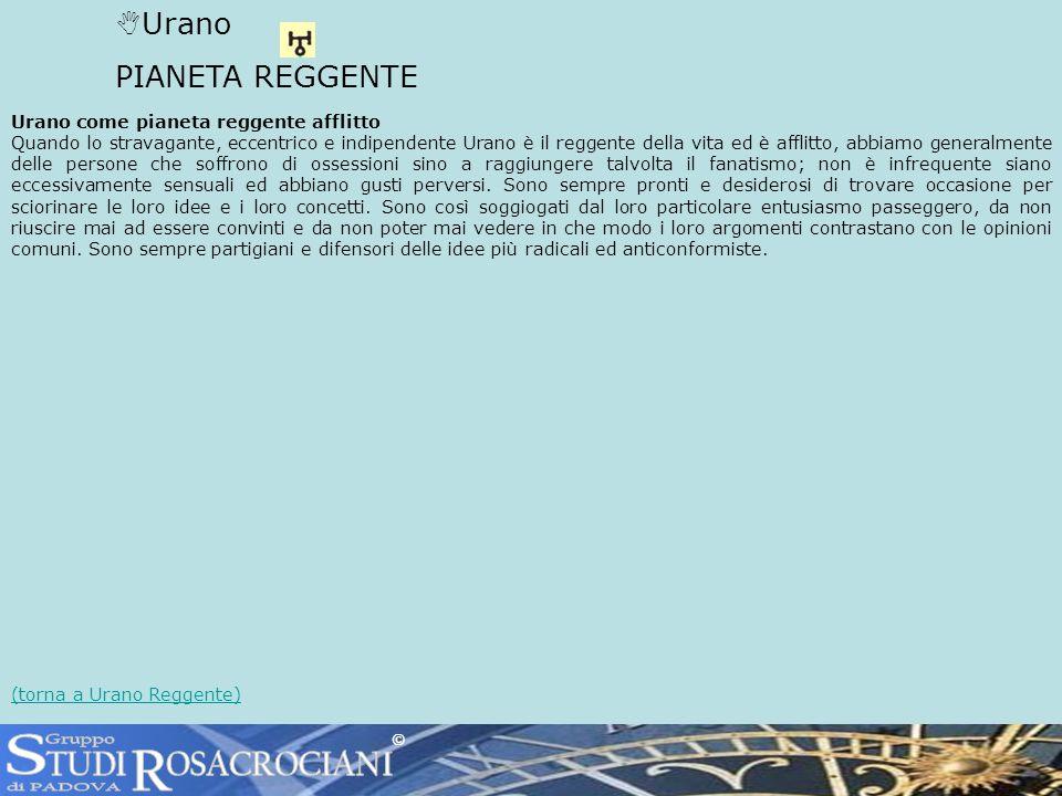 S R TUDI OSACROCIANI Urano PIANETA REGGENTE Gruppo di PADOVA