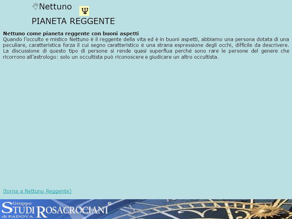 S R TUDI OSACROCIANI Nettuno PIANETA REGGENTE Gruppo di PADOVA