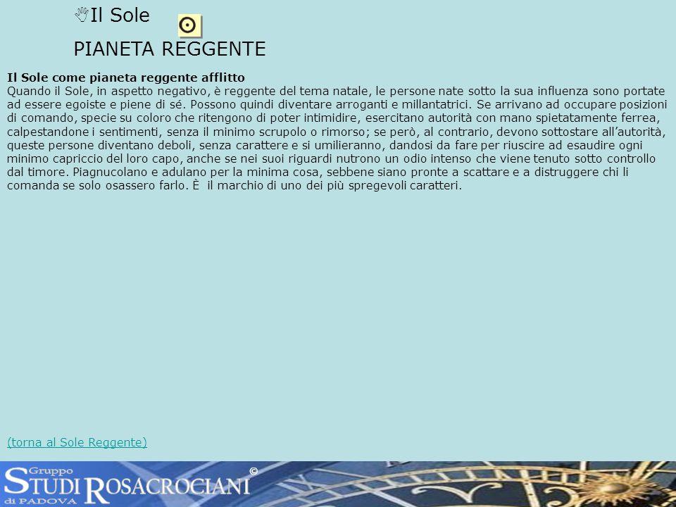 S R TUDI OSACROCIANI Il Sole PIANETA REGGENTE Gruppo di PADOVA