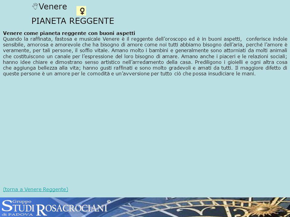 S R TUDI OSACROCIANI Venere PIANETA REGGENTE Gruppo di PADOVA