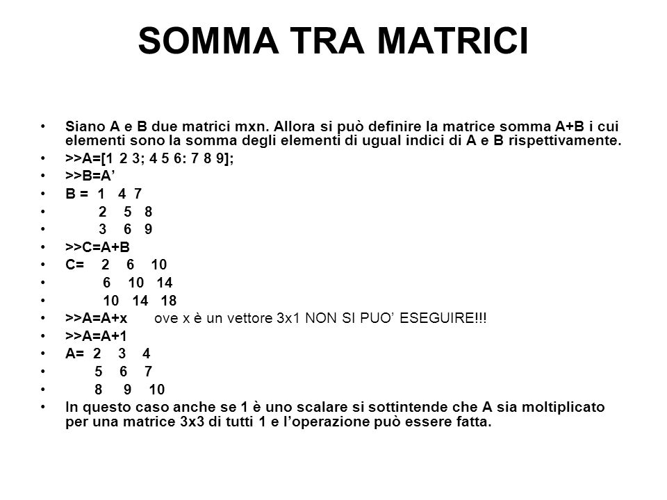 SOMMA TRA MATRICI