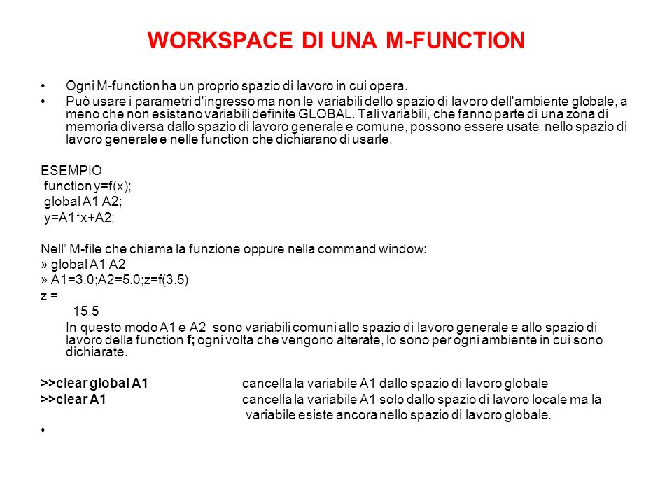 WORKSPACE DI UNA M-FUNCTION