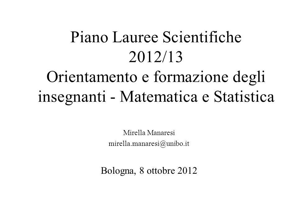 Mirella Manaresi mirella.manaresi@unibo.it Bologna, 8 ottobre 2012