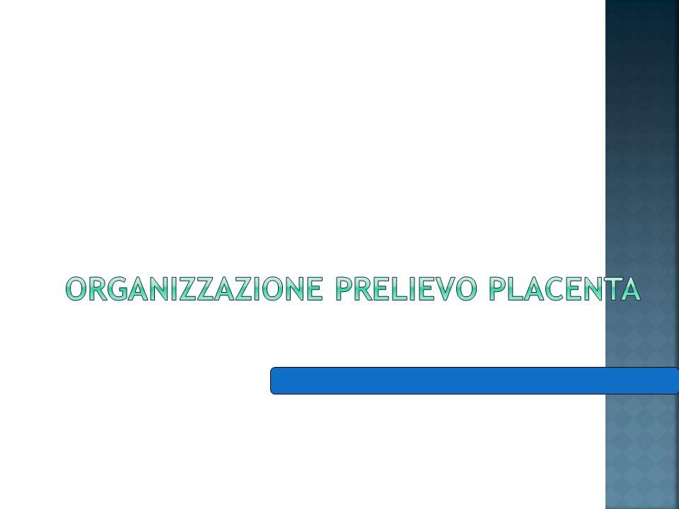 Organizzazione prelievo placenta